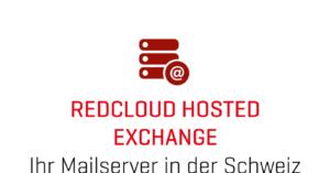 redCLOUD Hosted Excahnge, Mailserver in der Schweiz